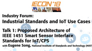 Industrial Standards and IoT Use Cases - Talk One: IECON 2018