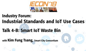 Industrial Standards and IoT Use Cases - Talk Four-B: IECON 2018