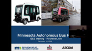 Self-Driving Buses: Minnesota Pilot Project - IEEE Region 4 Presentation