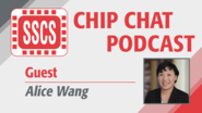 Alice Wang - SSCS Chip Chat Podcast, Episode 6