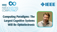 Computing Paradigms: The Largest Cognitive Systems Will Be Optoelectronic - Jeff Shainline - ICRC 2018