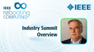 Industry Summit Overview - Bruce Kraemer - ICRC 2018