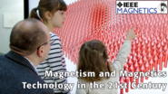Magnetism and Magnetics Technology in the 21st Century