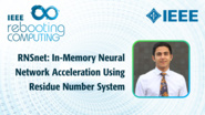 RNSnet: In-Memory Neural Network Acceleration Using Residue Number System - Sahand Salamat - ICRC 2018