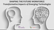 Shaping the Future Workforce: Transformative Impacts of Emerging Technologies | IEEE TechEthics
