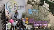 Inc. Magazine's Founder's Project - IEEE @ SXSW 2019
