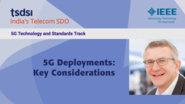 5G Deployments: Key Considerations - Phil Twist - India Mobile Congress, 2018