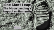 One Giant Leap: The Moon Landing's Impact on Humanity | IEEE TechEthics Virtual Panel