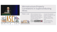 Microstructure-Property Correlations in Superconducting Wires - Applied Superconductivity Conference 2018