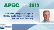 Flywheel Energy Storage for the 21st Century: APEC 2019
