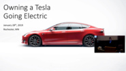 Owning a Tesla, Going Electric - IEEE Southern Minnesota presentation