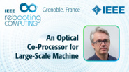 An Optical Co-Processor for Large-Scale Machine Learning - Laurent Daudet at INC 2019