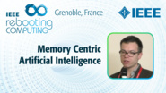 Memory Centric Artificial Intelligence - Damien Querlioz at INC 2019
