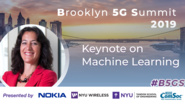 Keynote on Machine Learning: Andrea Goldsmith - B5GS 2019