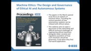 Machine Ethics - Proceedings of the IEEE Webinar