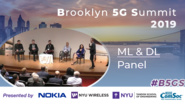 Panel: ML & DL for 5G - B5GS 2019