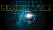 The Ethics of AI in Healthcare: A Panel Discussion