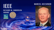 Marcel Keschner - IEEE Richard M. Emberson Award, 2019 IEEE Honors Ceremony