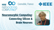 Connecting Silicon & Brain Neurons: Neuromorphic Computing - Stefano Vassanelli at INC 2019