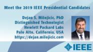 Dejan S. Milojicic - Meet the 2019 IEEE Presidential Candidates