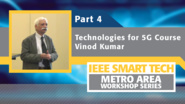 Technologies for 5G course, Part 4 - IEEE Smart Tech Workshop
