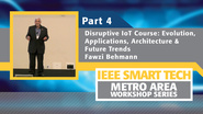 Disruptive Internet of Things course, Part 4 - IEEE Smart Tech Workshop