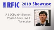 A 39GHz 64-Element Phased-Array CMOS Transceiver - Yun Wang - RFIC 2019 Showcase