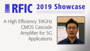 A High Efficiency 39GHz CMOS Cascode Amplifier for 5G Applications - H.C. Park - RFIC 2019 Showcase