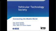 Connecting the Mobile World - Vehicular Technology Society Introduction