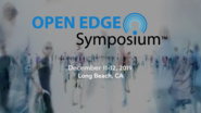 Open Edge Symposium - Think Smart, Keep Pace