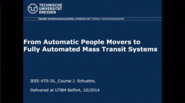 From Automatic People Movers to Fully Automated Mass Transit Systems