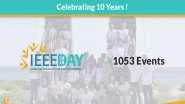 IEEE DAY: A Decade of Celebrations
