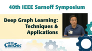 Deep Graph Learning: Techniques and Applications - Haifeng Chen - IEEE Sarnoff Symposium, 2019