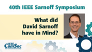 What did he have in Mind? David Sarnoff's Visions for Wireless Communications  Alexander Magoun - IEEE Sarnoff Symposium, 2019