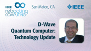 D-Wave Quantum Computer: Technology Update - Fabio Altomare - ICRC San Mateo, 2019