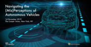 Navigating the (Mis)Perceptions of Autonomous Vehicles | IEEE TechEthics Public Forum
