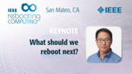 What should we reboot next? - Cliff Young Keynote - ICRC San Mateo, 2019