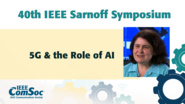 5G & the Role of AI - Keynote Jennifer Yates - IEEE Sarnoff Symposium, 2019