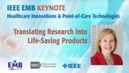 Translating Research into Life-Saving Products - Keynote Rosalind Picard - IEEE EMBS at NIH, 2019