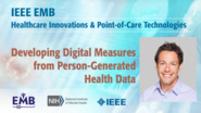 Developing Digital Measures from Person-Generated Health Data - Luca Foschini - IEEE EMBS at NIH, 2019