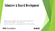 Volunteer & Board Development: IEEE Foundation Development Education Strategies Series, Part 4 of 4