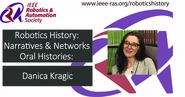Robotics History: Narratives and Networks Oral Histories: Danica Kragic