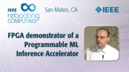 FPGA demonstrator of a Programmable ML Inference Accelerator - Martin Foltin - ICRC San Mateo, 2019