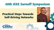 Practical Steps Towards Self-Driving Networks - Kireeti Kompella - IEEE Sarnoff Symposium, 2019