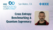Cross Entropy Benchmarking & Quantum Supremacy - Sergio Boixo - ICRC San Mateo, 2019