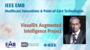 VisualDx Augmented Intelligence Project - Arthur Papier - IEEE EMBS at NIH, 2019