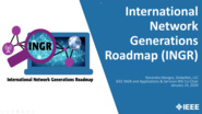 International Network Generations Roadmap (INGR) - IEEE Future Networks webinar