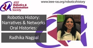 Robotics History: Narratives and Networks Oral Histories: Radhika Nagpal