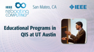 Educational Programs in QIS at UT Austin - Brian La Cour - ICRC San Mateo, 2019