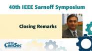 Closing Remarks - Deepak Kataria - IEEE Sarnoff Symposium, 2019